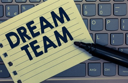 Conceptual hand writing showing Dream Team. Business photo showcasing Prefered unit or group that make the best out of a person Notebook paper keyboard Inspiration computer black marker