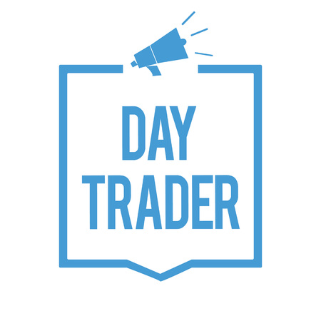 Word writing text Day Trader.