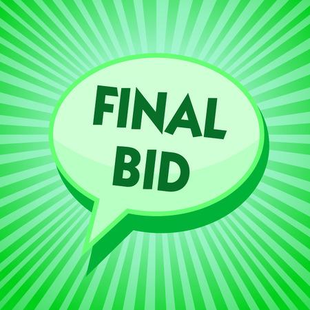 Text sign showing Final Bid. Stock Photo