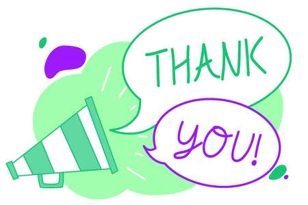 Handwriting text Thank You. Concept meaning replaying on something good or greetings with pleased way Megaphone loudspeaker speech bubbles important message speaking out loud Stock Photo