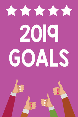 Handwriting text 2019 Goals. Concept meaning A plan to do for something new and better for the coming year Men women hands thumbs up approval five stars information purple background