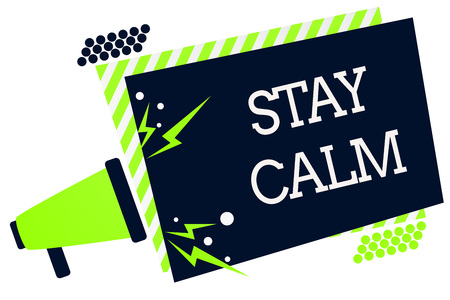 Conceptual hand writing showing Stay Calm. Business photo showcasing Maintain in a state of motion smoothly even under pressure Megaphone green striped frame important message speak loud Stock Photo