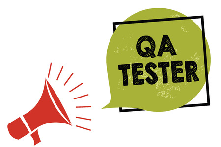 Text sign showing Qa Tester.