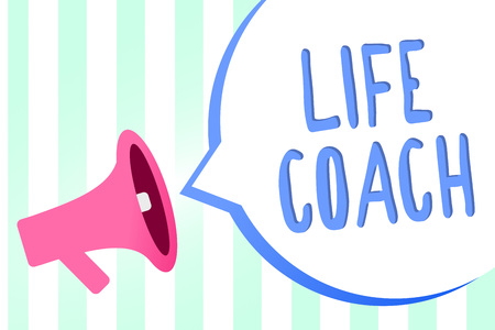 Handwriting text Life Coach. Concept meaning A person who advices clients how to solve their problems or goals Megaphone loudspeaker stripes background important message speech bubble