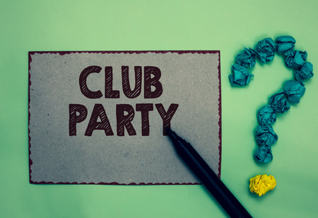 Word writing text Club Party. Business concept for social gathering in a place that is informal and can have drinks Gray paper marker crumpled papers forming question mark green background