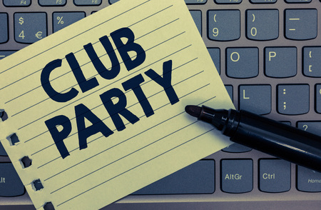 Conceptual hand writing showing Club Party. Business photo showcasing social gathering in a place that is informal and can have drinks Notebook paper keyboard Inspiration computer black marker