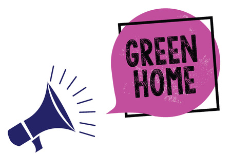 Handwriting text Green Home. Concept meaning An area filled with plants and trees where you can relax Megaphone loudspeaker speaking loud screaming frame purple speech bubble Stock Photo
