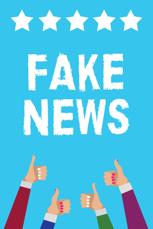 Writing note showing Fake News. Business photo showcasing Giving information to people that is not true by the media Men women hands thumbs up approval five stars info blue background