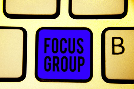 Text sign showing Focus Group. Conceptual photo people assembled to participate in discussion about something Keyboard blue key Intention create computer computing reflection document