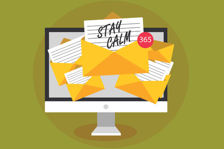 Conceptual hand writing showing Stay Calm. Business photo text Maintain in a state of motion smoothly even under pressure Computer receiving emails messages envelopes with papers virtual Фото со стока