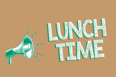 Conceptual hand writing showing Lunch Time. Business photo showcasing Meal in the middle of the day after breakfast and before dinner Megaphone brown background important message speaking loud