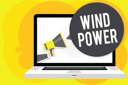 Conceptual hand writing showing Wind Power. Business photo showcasing use of air flowto provide mechanical power to turn generators Man holding Megaphone computer screen talking speech bubble Stock Photo
