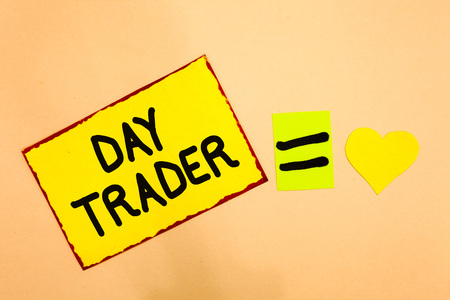 Conceptual hand writing showing Day Trader. Business photo text A person that buy and sell financial instrument within the day Yellow paper reminder equal sign heart sending romantic feelings Stock Photo