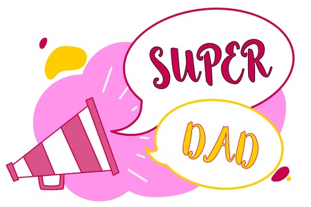 Word writing text Super Dad. Business concept for Children idol and super hero an inspiration to look upon to Megaphone loudspeaker speech bubbles important message speaking out loud Reklamní fotografie
