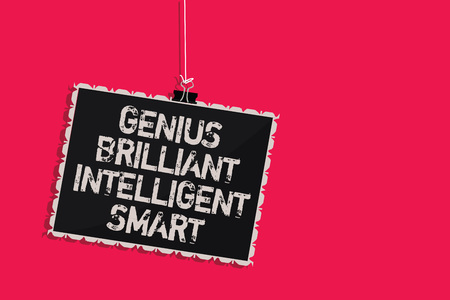 Word writing text Genius Brilliant Intelligent Smart. Business concept for Clever Bright Knowledge Intelligence Hanging blackboard message communication information sign pink background 스톡 콘텐츠