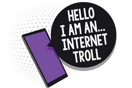 Writing note showing Hello I Am An ... Internet Troll. Business photo showcasing Social media troubles discussions arguments Cell phone receiving text messages chat information using applications