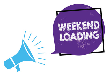Conceptual hand writing showing Weekend Loading. Business photo text Starting Friday party relax happy time resting Vacations Megaphone loudspeaker speaking loud screaming purple speech bubble Фото со стока - 106543493