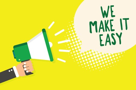 Word writing text We Make It Easy. Business concept for Offering solutions alternatives make an easier job ideas Man holding megaphone loudspeaker speech bubble yellow background halftone Фото со стока