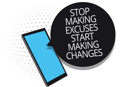 Conceptual hand writing showing Stop Making Excuses Start Making Changes. Business photo showcasing Do not give an excuse Act instead Cell phone receiving text messages chats using applications
