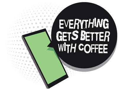 Signo de texto que muestra que todo mejora con el café. Foto conceptual tomar una bebida caliente cuando tenga problemas Teléfono celular para recibir mensajes de texto chats información utilizando aplicaciones Foto de archivo