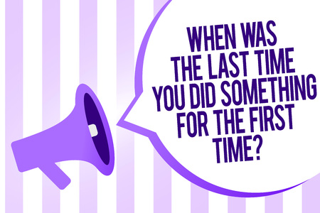 Writing note showing When Was The Last Time You Did Something For The First Time question. Business photo showcasing 0 Megaphone loudspeaker purple stripes important message speech bubble 스톡 콘텐츠