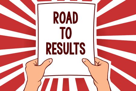 Handwriting text writing Road To Results. Concept meaning Business direction Path Result Achievements Goals Progress Man holding paper important message remarkable red rays enlighten ideas