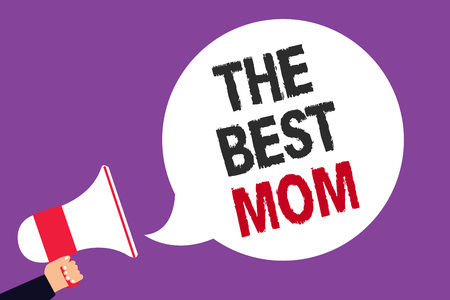 Handwriting text writing The Best Mom. Concept meaning Appreciation for your mother love feelings compliment Man holding megaphone loudspeaker speech bubble screaming purple background