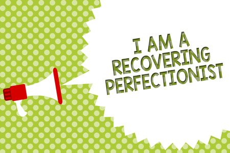 Word writing text I Am A Recovering Perfectionist. Business concept for Obsessive compulsive disorder recovery Megaphone loudspeaker speech bubble message green background halftone Stock Photo