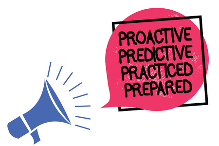 Writing note showing Proactive Predictive Practiced Prepared. Business photo showcasing Preparation Strategies Management Megaphone loudspeaker speaking loud screaming frame pink speech bubble Reklamní fotografie