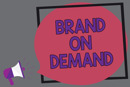 Word writing text Brand On Demand.