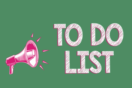Handwriting text writing To Do List. Concept meaning A structure that usualy made in paper contining task of yours Megaphone loudspeaker green background important message speaking loud