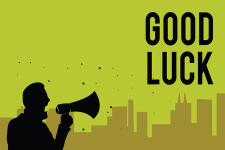 Handwriting text Good Luck. Concept meaning A positive fortune or a happy outcome that a person can have Man holding megaphone speaking politician making promises green background