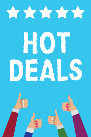 Writing note showing Hot Deals. Business photo showcasing An agreement through which one of the paties is offered and accept Men women hands thumbs up approval five stars info blue background