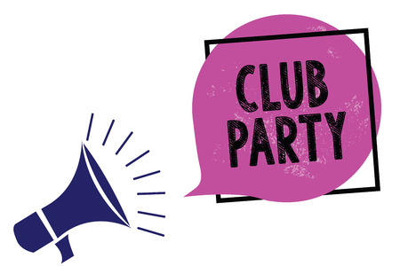 Handwriting text Club Party. Concept meaning social gathering in a place that is informal and can have drinks Megaphone loudspeaker speaking loud screaming frame purple speech bubble Stock Photo