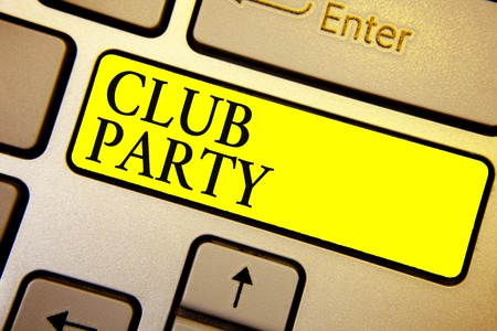 Handwriting text Club Party. Concept meaning social gathering in a place that is informal and can have drinks Keyboard yellow key Intention create computer computing reflection document Stock Photo