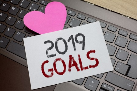 Word writing text 2019 Goals. Business concept for A plan to do for something new and better for the coming year Paper Romantic lovely message Heart Keyboard Type computer Good feelings Banco de Imagens