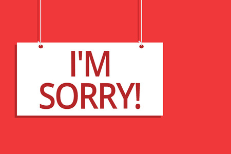 Word writing text I am Sorry. Business concept for To ask for forgiveness to someone you unintensionaly hurt Hanging board message communication open close sign orange background