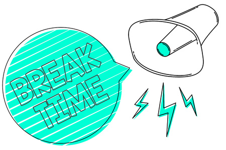 Handwriting text Break Time. Concept meaning Period of rest or recreation after doing of certain work Megaphone loudspeaker green speech bubble stripes important loud message Stok Fotoğraf
