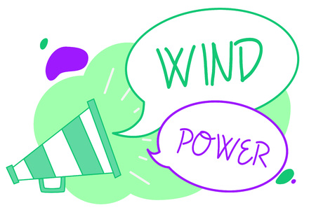 Handwriting text Wind Power. Concept meaning use of air flowto provide mechanical power to turn generators Megaphone loudspeaker speech bubbles important message speaking out loud Reklamní fotografie