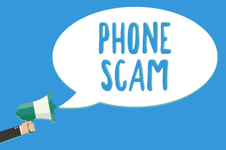 Text sign showing Phone Scam. Conceptual photo getting unwanted calls to promote products or service Telesales Man holding megaphone loudspeaker speech bubble message speaking loud