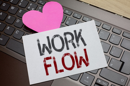 Word writing text Work Flow. Business concept for Continuity of a certain task to and from an office or employer Paper Romantic lovely message Heart Keyboard Type computer Good feelings
