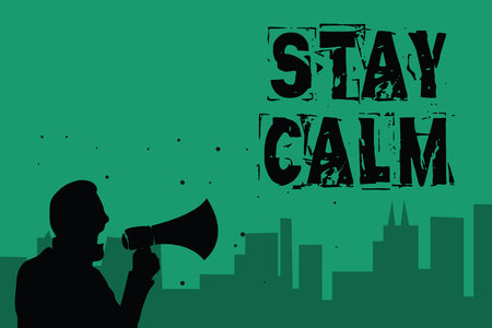 Word writing text Stay Calm. Business concept for Maintain in a state of motion smoothly even under pressure Man holding megaphone speaking politician making promises green background