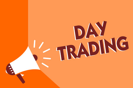 Conceptual hand writing showing Day Trading. Business photo text securities specifically buying and selling financial instruments Megaphone loudspeaker orange background important message speaking