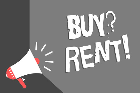 Text sign showing Buy question Rent. Conceptual photo Group that gives information about renting houses Megaphone loudspeaker gray background important message speaking loud