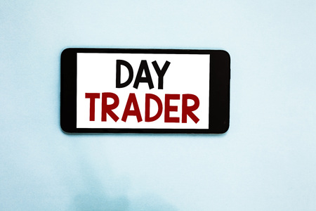 Text sign showing Day Trader. Conceptual photo A person that buy and sell financial instrument within the day Cell phone white screen over light blue background text messages apps