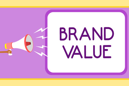 Conceptual hand writing showing Brand Value. Business photo showcasing company generates from product with recognizable for its names Man holding megaphone speech bubble message speaking loud Banco de Imagens - 106607060