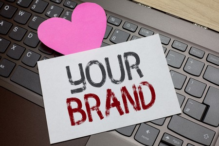 Word writing text Your Brand. Business concept for A name of any kind that is impacted to something as trademark Paper Romantic lovely message Heart Keyboard Type computer Good feelings
