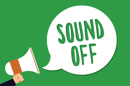 Conceptual hand writing showing Sound Off. Business photo showcasing To not hear any kind of sensation produced by stimulation Man holding megaphone loudspeaker screaming green background