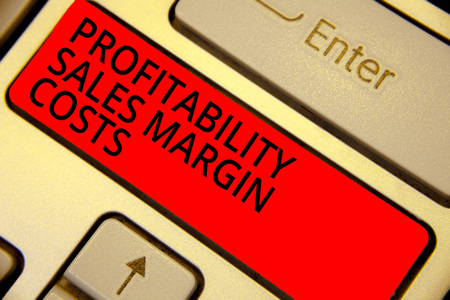 Word writing text Profitability Sales Margin Costs. Business concept for Business incomes revenues Budget earnings Keyboard red key Intention create computer computing reflection document