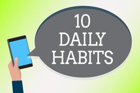 Escritura de texto Word 10 hábitos diarios. Concepto de negocio para el estilo de vida de rutina saludable Ejercicios de buena nutrición Hombre sujetando el mensaje de chat de texto del teléfono celular comprobación de cuentas de redes sociales
